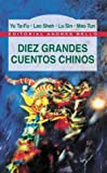 img - for Diez Grandes Cuentos Chinos (Spanish Edition) book / textbook / text book