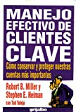 img - for Manejo Efectivo De Clientes Clave book / textbook / text book