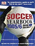 Soccer Yearbook 2005-6 (Soccer Yearbook) (0756609577) by Goldblatt, David