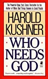 Who Needs God (0671680277) by Kushner, Harold
