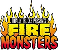 totally trucks - FIRE MONSTERS