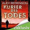 Kurier des Todes (Berenson 1) (       ungekürzt) von Alex Berenson Gesprochen von: Charles Rettinghaus