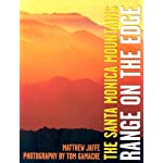 The Santa Monica Mountains: Range on the Edge book cover