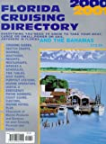 img - for Florida Cruising Directory, 2000-2001: Everything You Need to Know to Take Your Boat, Large or Small, Power or Sail, Anywhere in Florida and the Bahamas book / textbook / text book