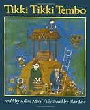 Tikki Tikki Tembo (Henry Holt Big Book) (0805023453) by Mosel, Arlene