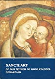 img - for Sanctuary of Our Mother of Good Counsel - Genazzano book / textbook / text book