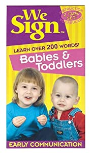We Sign Babies and Toddlers [VHS]