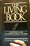 img - for The living Book: A disciple's guide to understanding the Bible book / textbook / text book