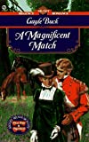 A Magnificent Match (0451193989) by Buck, Gayle