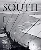 South: The story of Shackleton's last expedition 1914 - 1917: The Story of Shackleton's Last Expedition, 1914-17