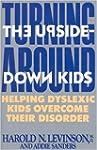Turning Around the Upside-Down Kids:...