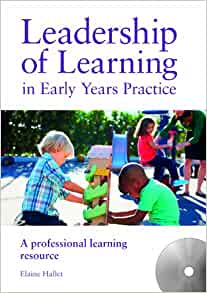 leadership and management in the early years Leadership in the early years iram siraj-blatchford chee wah sum institute of education,  — barbara mands, head of childcare strategy and business management service, city of york  understanding and advancing systems leadership in the early years.