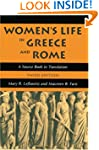 Women's Life in Greece and Rome: A So...