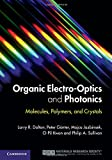 img - for Organic Electro-Optics and Photonics: Molecules, Polymers and Crystals book / textbook / text book