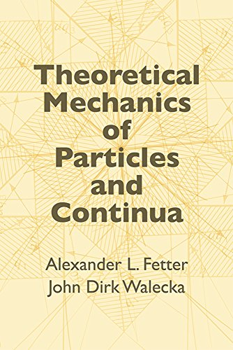 Theoretical Mechanics of Particles and Continua (Dover...