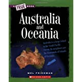 Australia and Oceania (True Books) ~ Mel Friedman