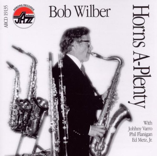 Horns a Plenty by Bob Wilber