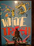 img - for White Trash Moronic Inferno (Comic) book / textbook / text book