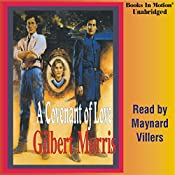 A Covenant of Love: The Appomattox Saga #1 | Gilbert Morris