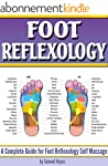 Foot Reflexology: A Complete Guide fo...