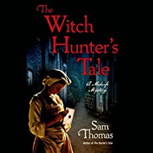 The Witch Hunter's Tale (       UNABRIDGED) by Sam Thomas Narrated by Leila Birch