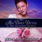 Miss Darcy Decides: A Pride and Prejudice Novella, Love at Pemberley | Reina M. Williams