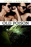 Old Poison (Dangerous Ground)