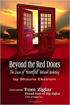 Beyond The Red Doors: The Dawn Of Heartfelt Network Marketing