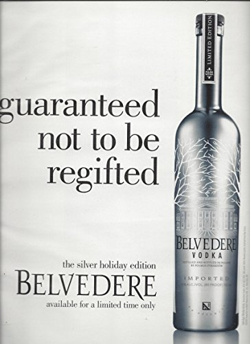 print-ad-for-2010-belvedere-vodka-guaranteed-not-to-be-regifted