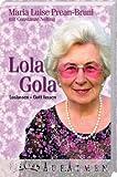 Lola Gola. Loslassen - Gott lassen title=
