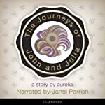 The Journeys of John and Julia: Genesis (Book 1) | Aurelia Haslboeck