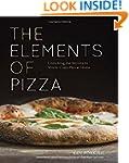 Elements of Pizza: Unlocking the Secr...