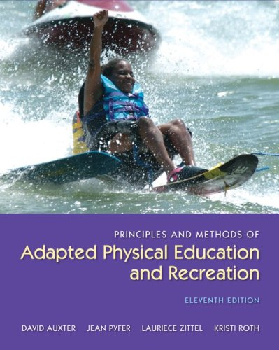Principles and Methods of Adapted Physical Education and...