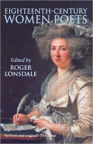 Eighteenth Century Women Poets: An Oxford Anthology