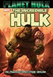 Hulk: Planet Hulk (Incredible Hulk) (Hulk (Marvel))