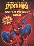 Spider-Sense Spiderman : Super power...