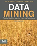 img - for Data Mining: Practical Machine Learning Tools and Techniques, Third Edition (The Morgan Kaufmann Series in Data Management Systems) book / textbook / text book