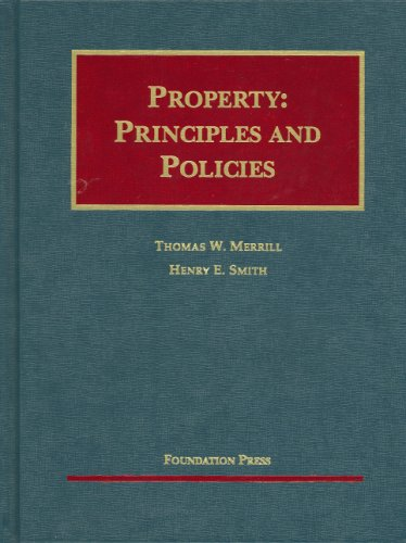 Property: Principles And Policies (University Casebook)