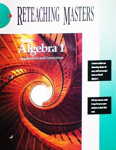 Merrill Algebra 1 Applications and Connections Reteaching Masters PDF