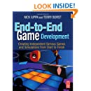 End-to-End Game Development: Creating Independent Serious Games and Simulations from Start to Finish