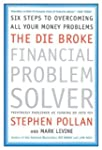The Die Broke Financial Problem Solve...
