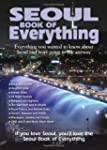 Seoul Book of Everything: Everything...