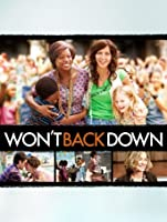 Won't Back Down [HD]