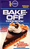 img - for Bake-Off Cookbook: Special Issue: Pillsbury Classic #62 book / textbook / text book