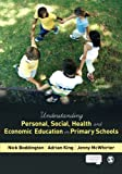 img - for Understanding Personal, Social, Health and Economic Education in Primary Schools book / textbook / text book