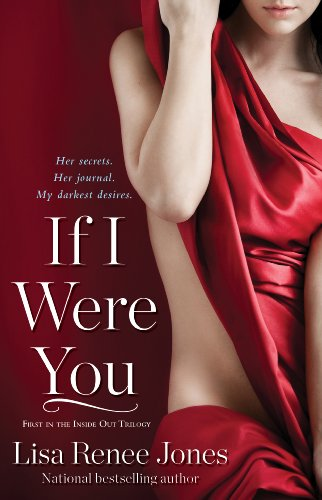 If I Were You (Inside Out Series) by Lisa Renee Jones