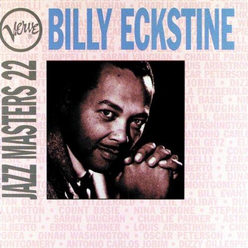 Billy Eckstine - Jazz Masters 22 - Zortam Music