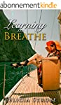 LESBIAN ROMANCE: Learning to Breathe...