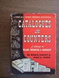 img - for Catalogues and Counters; A History of Sears, Roebuck and Company book / textbook / text book