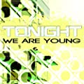 We Are Young (Radio Edit)